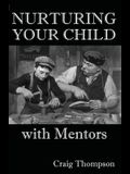 Nurturing Your Child with Mentors