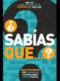 ¿Sabías que...?: Más de 6,000 preguntas y respuestas bíblicas
