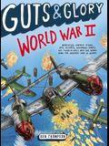 Guts & Glory: World War II