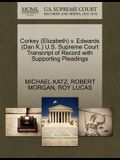 Corkey (Elizabeth) V. Edwards (Dan K.) U.S. Supreme Court Transcript of Record with Supporting Pleadings
