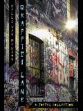 Graffiti Lane: A Poetry Collection