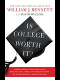 Is College Worth It?: A Former United States Secretary of Education and a Liberal Arts Graduate Expose the Broken Promise of Higher Educatio