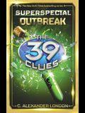 Outbreak (39 Clues: Super Special, Book 1), Volume 1