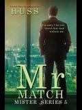 Mr. Match: A Mister Stanadlone