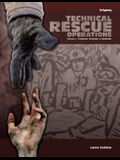Technical Rescue Operations: Planning, Training, and Command