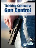 Thinking Critically: Gun Control