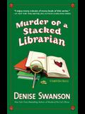 Murder of a Stacked Librarian: A Scumble River Mystery