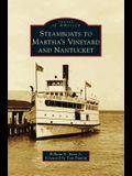 Steamboats to Martha's Vineyard and Nantucket
