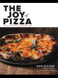 The Joy of Pizza: Everything You Need to Know