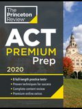 Princeton Review ACT Premium Prep, 2020: 8 Practice Tests + Content Review + Strategies