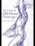 Craft of Old-Master Drawings