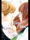 Love Me, Love Me Not, Vol. 2, Volume 2