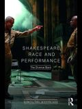 Shakespeare, Race and Performance: The Diverse Bard