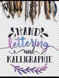 Hand Lettering und Kalligraphie