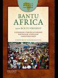 Bantu Africa: 3500 Bce to Present