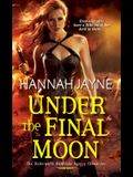 Under the Final Moon