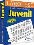 Larousse Diccionario Educativo Juvenil = Larousse Juvenile Educational Dictionary