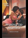 Waking Up Married: A Friends to Lovers Romance