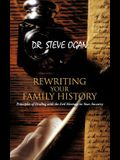 Rewriting Your Family History: Principles of Dealing with the Evil Heritage in Your Ancestry