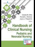 Handbook of Clinical Nursing: Pediatric and Neonatal Nursing