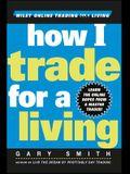 How I Trade for a Living