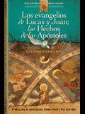 Los Evangelios de Lucas Y Juan; Los Hechos de Los Apóstoles: Proclamación Universal de la Buena Noticia: El Verbo Se Hizo Carne