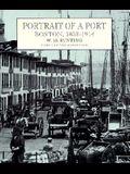Portrait of a Port: Boston, 1852-1914