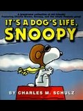 It's a Dog's Life, Snoopy (Peanuts (Ballantine))