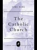 The Catholic Church: A Short History (Modern Library Chronicles)