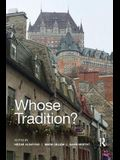 Whose Tradition?: Discourses on the Built Environment