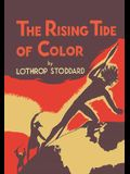 The Rising Tide of Color: Against White World Supremacy [Illustrated Edition]