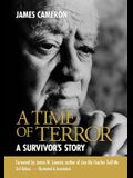 A Time of Terror: A Survivor's Story