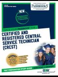 Certified and Registered Central Service Technician (Crcst), 145