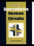 Principles of Superconductive Devices & Circuits