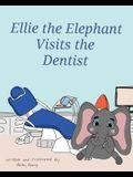Ellie the Elephant Visits the Dentist