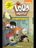 The Loud House #9: Ultimate Hangout