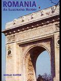 Romania: An Illustrated History (Illustrated Histories)