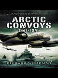 Arctic Convoys: 1941-1945