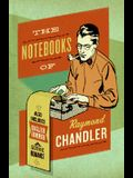 The Notebooks of Raymond Chandler: And English Summer: A Gothic Romance