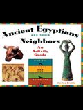 Ancient Egyptians and Their Neighbors: An Activity Guide