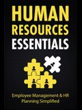 Human Resources Essentials: Employee Management & HR Planning Simplified