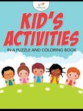 Kids' Activities in a Puzzle and Coloring Book