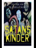Satans Kinder (Vollständige Ausgabe)
