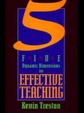 Five Dynamic Dimensions for Effective Teaching