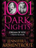 Dream Of You: A Wait For You Novella