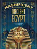 The Magnificent Book of Treasures: Ancient Egypt