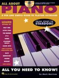 All about Piano: A Fun and Simple Guide to Playing Keyboard [With CD]