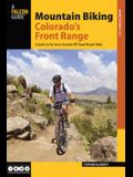 Mountain Biking Colorado's Front Range: A Guide to the Area's Greatest Off-Road Bicycle Rides