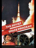 The Soviet Space Program: The N1, the Soviet Moon Rocket