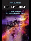 The Isis Thesis: a study decoding 870 Ancient Egyptian Signs